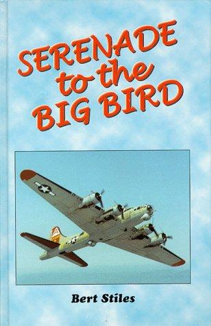 9780965523868: Serenade to the Big Bird