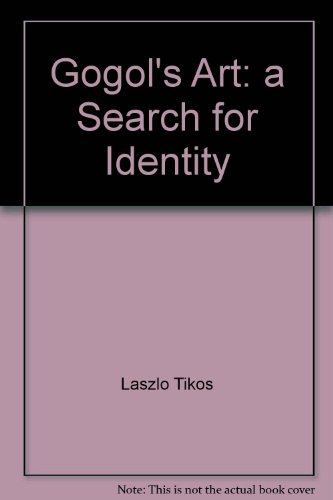 9780965524605: Gogol's art: A search for identity