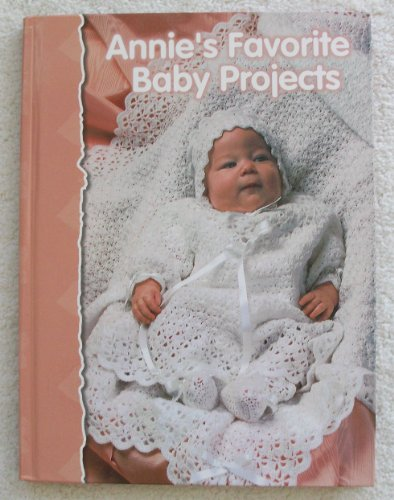 9780965526937: Annie's favorite baby projects