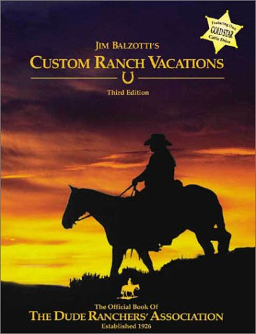 9780965527859: Jim Balzotti's Custom Ranch Vacations