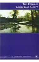 The Poems of Louisa May Alcott (Ironweed: Louisa May Alcott