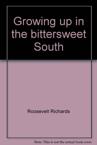 9780965533102: Growing up in the bittersweet South
