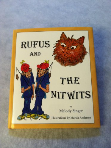 Rufus & the Nitwits: Melody Singer