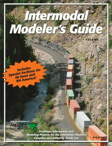 Intermodal Modeler's Guide: Bontrager, David, Casdorph, David, Geiger, Doug, Mansfield, Jim, ...