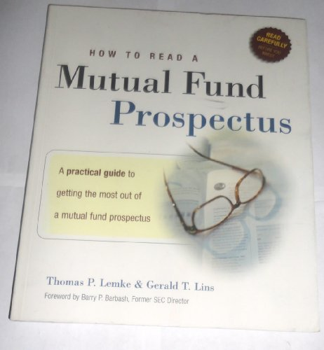 9780965537414: How to Read a Mutual Fund Prospectus: A Practical Guide to Getting the Most Out of a Mutual Fund Prospectus