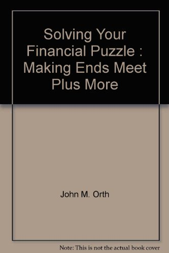 9780965537902: Solving Your Financial Puzzle : Making Ends Meet Plus More