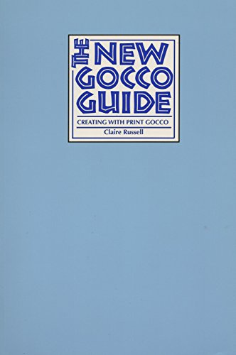 The New Gocco Guide: Creating with Print Gocco: Russell, Claire