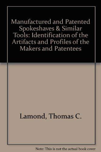 Manufactured and patented spokeshaves & similar tools: Thomas C Lamond