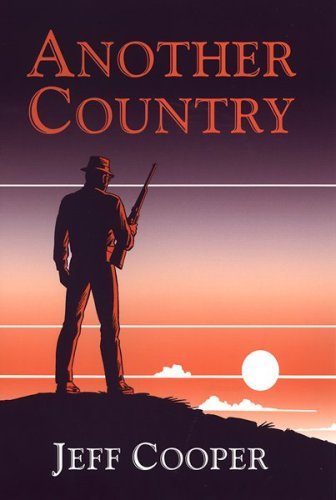 Another Country: Jeff Cooper
