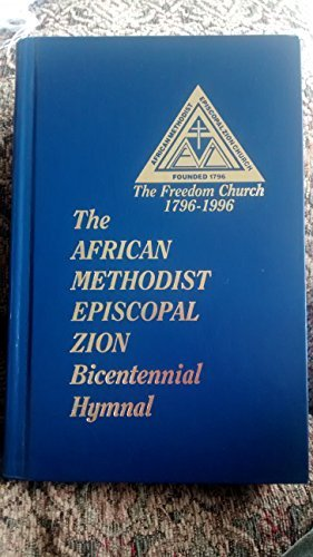 The A.M.E. Zion Hymnal (Official Hymnal of
