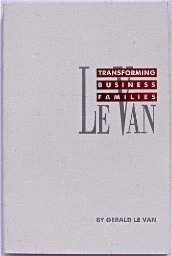 Transforming Business Families: Gerald Le Van,