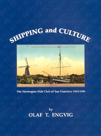 9780965545105: Shipping and Culture