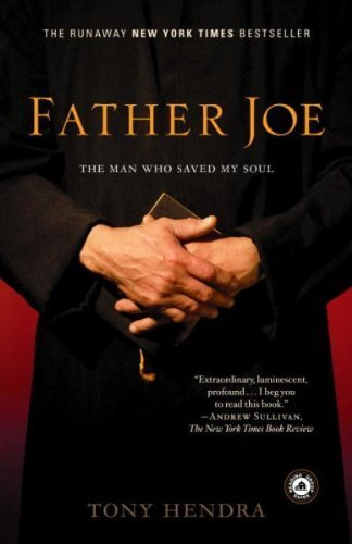 9780965551205: (Father Joe: The Man Who Saved My Soul) By Hendra, Tony (Author) Paperback on 31-May-2005