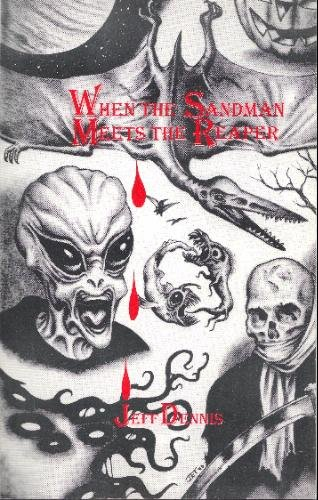 9780965552202: When the Sandman Meets the Reaper: 12 Tales of Magic and Terror