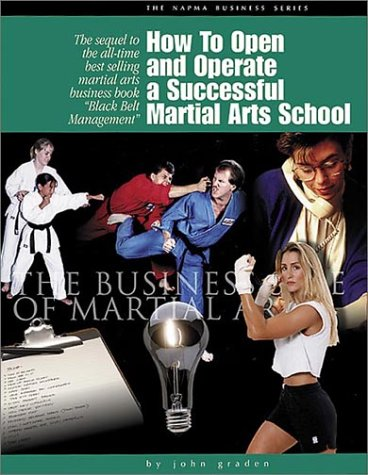 9780965553933: How to Open and Operate a Successful Martial Arts School