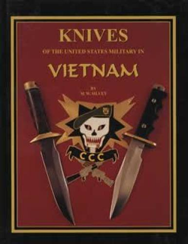 Knives of the United States Military in: M.W. Silvey