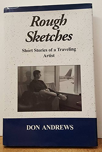 9780965555913: Rough sketches: Short stories of a traveling artist