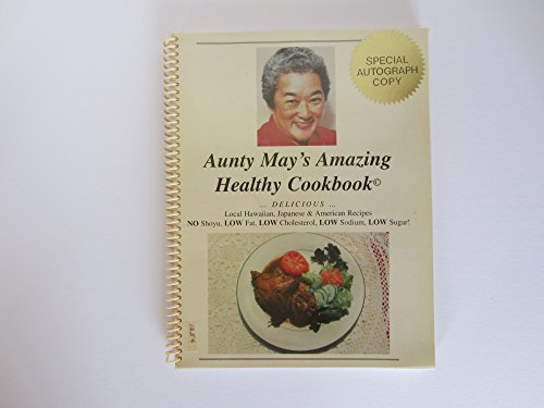 9780965556606: Aunty May's Amazing Healthy Cookbook