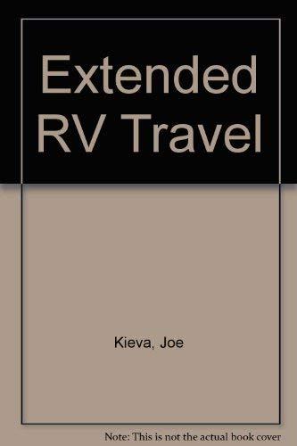 9780965562010: Extended RV Travel
