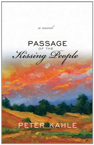 Passage of the Kissing People: Peter Kahle