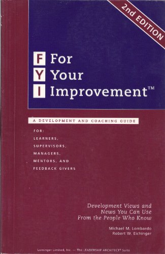 9780965571227: For Your Improvement: A Development And Coaching Guide for Learners, Supervisors, Managers, Mentor...