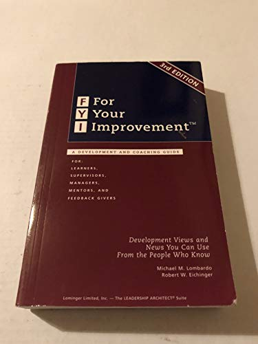 9780965571234: FYI: For Your Improvement, A Development and Coaching Guide (3rd Edition)