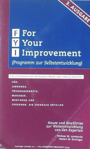 9780965571296: For Your Improvement Programm zur Selbstentwicklung (Leadership Architect Suite)