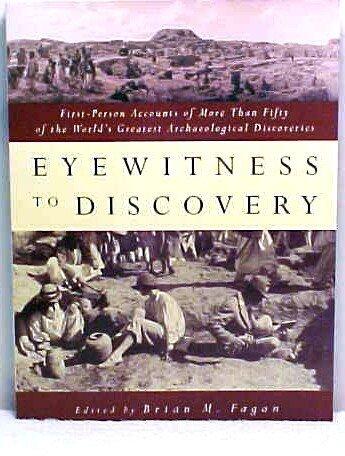 Eyewitness to Discovery: Brian Fagan
