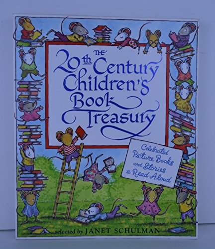9780965575201: The 20th Century Children's Book Treasury! Celebrated Picture Books and Stories to Read Aloud