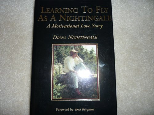 Learning To Fly As A Nightingale [Hardcover] by Nightingale, Diana: Diana Nightingale