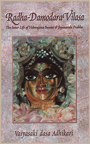 Radha-Damodara Vilasa; Volume One 1967-1972: Adhikari, Vaiyasaki Dasa