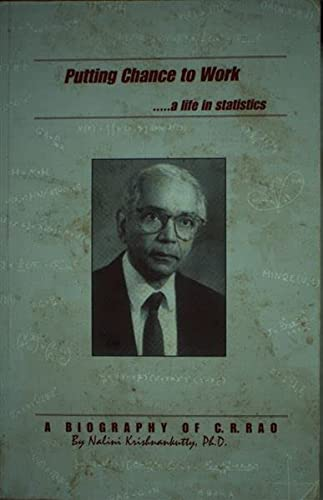 9780965579766: Putting Chance to Work a Life in Statistics: A Biography of C. R. Rao