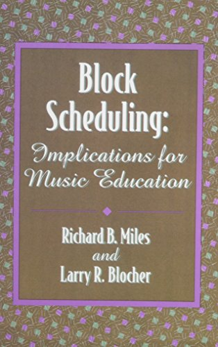 9780965580809: Block Scheduling:Implications for Music Education/G5356