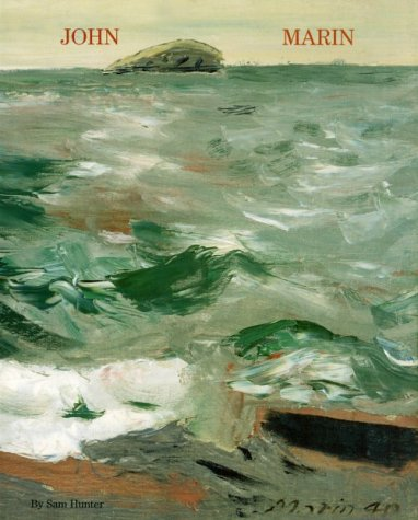 John Marin. Expression and Meaning: The Marine Paintings of John Marin