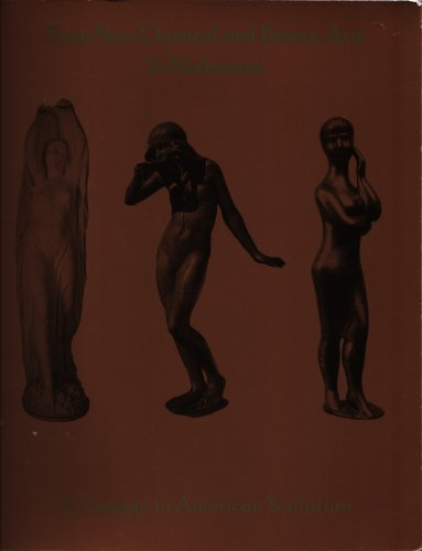 9780965581974: From Neo-Classical and Beaux-Arts to Modernism: A Passage in American Sculpture