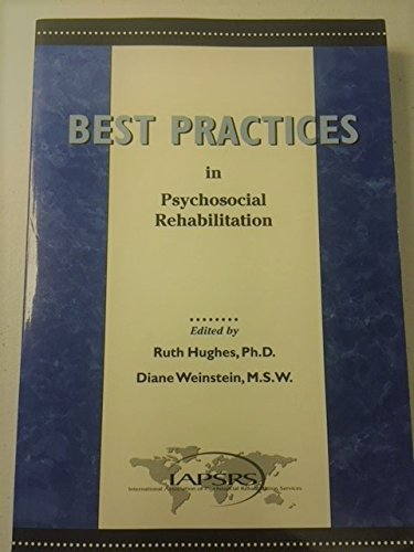 9780965584357: Best Practices in Psychosocial Rehabilitation