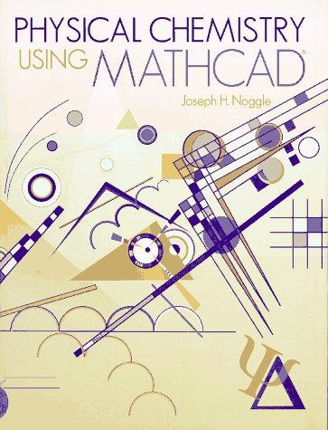 9780965584906: Physical chemistry using MathCAD