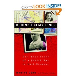 9780965586054: Behind Enemy Lines: The True Story of a French Jewish Spy in Nazi Germany.