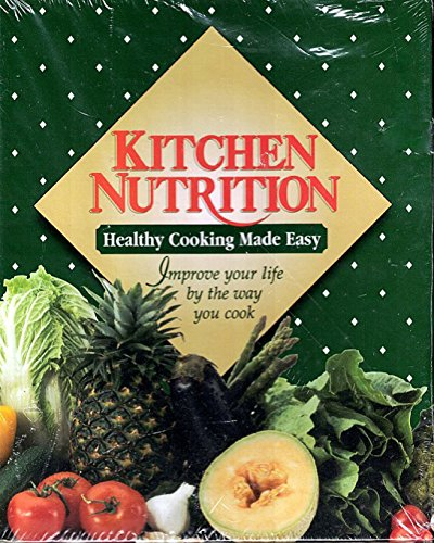 Kitchen nutrition: Healthy cooking made easy
