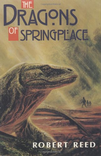 The Dragons of Springplace: Reed, Robert