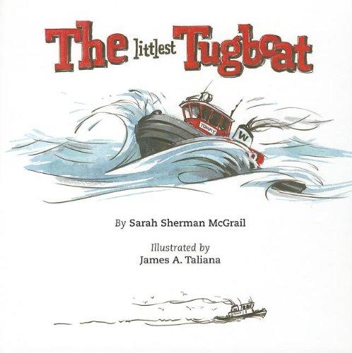 THE LITTLE TUGBOAT.: McGrail, Sarah Sherman.