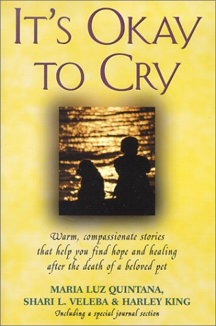 It's Okay to Cry: Warm Compassionate Stories: Quintana, Maria Luz,
