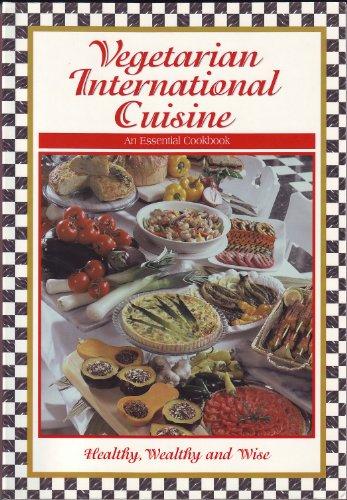9780965596510: Vegetarian International Cuisine: An Essential Cookbook