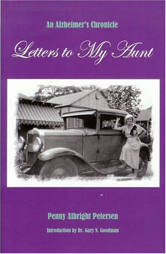 9780965596909: Letters to My Aunt : An Alzheimer's Chronicle