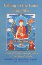 Calling to the Lama from Afar: Khenchen Konchog Gyaltshen