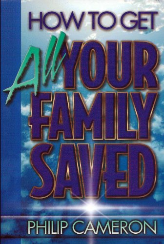 9780965600804: How to get all your family saved