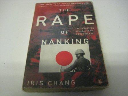 9780965604925: The Rape of Nanking; the Forgotten Holocaust of World War Ll