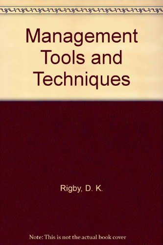 9780965605908: Management Tools and Techniques