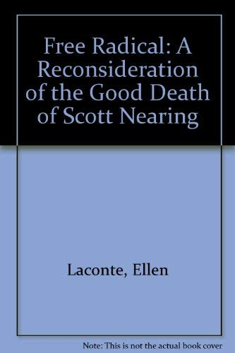 Free Radical: A Reconsideration of the Good: Ellen Laconte