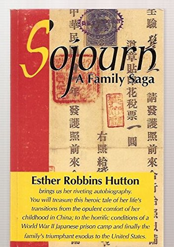 9780965610704: Sojourn, a Family Saga